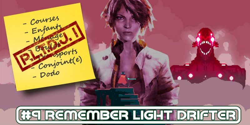 #9 Remember Light Drifter